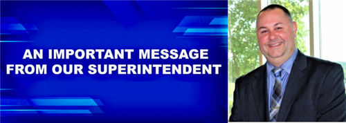 An Important Message from our Superintendent